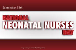 national neonatal nurse day, september 15th , 2016 , 2017 , 2018 ,2019