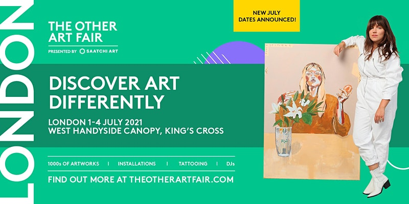 The Other Art Fair London 1 - 4 July